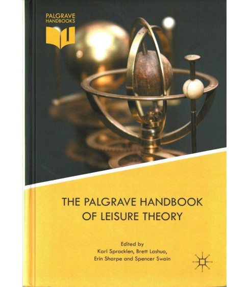 Palgrave Handbook of Leisure Theory -  (Hardcover) - image 1 of 1