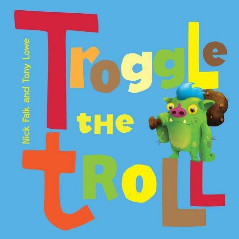 Troggle the Troll - by  Nicholas Falk (Paperback) - image 1 of 1