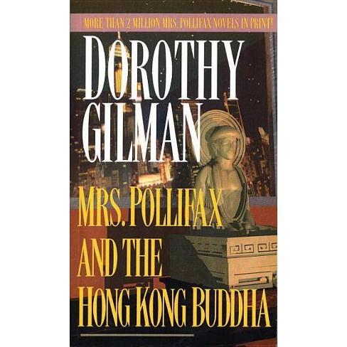 Mrs. Pollifax and the Hong Kong Buddha - by  Dorothy Gilman (Paperback) - image 1 of 1