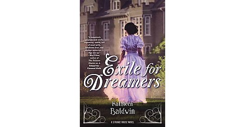 Exile for Dreamers (Hardcover) (Kathleen Baldwin) - image 1 of 1