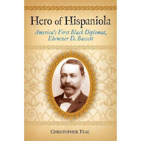 Hero of Hispaniola - by  Christopher Teal (Hardcover) - image 1 of 1