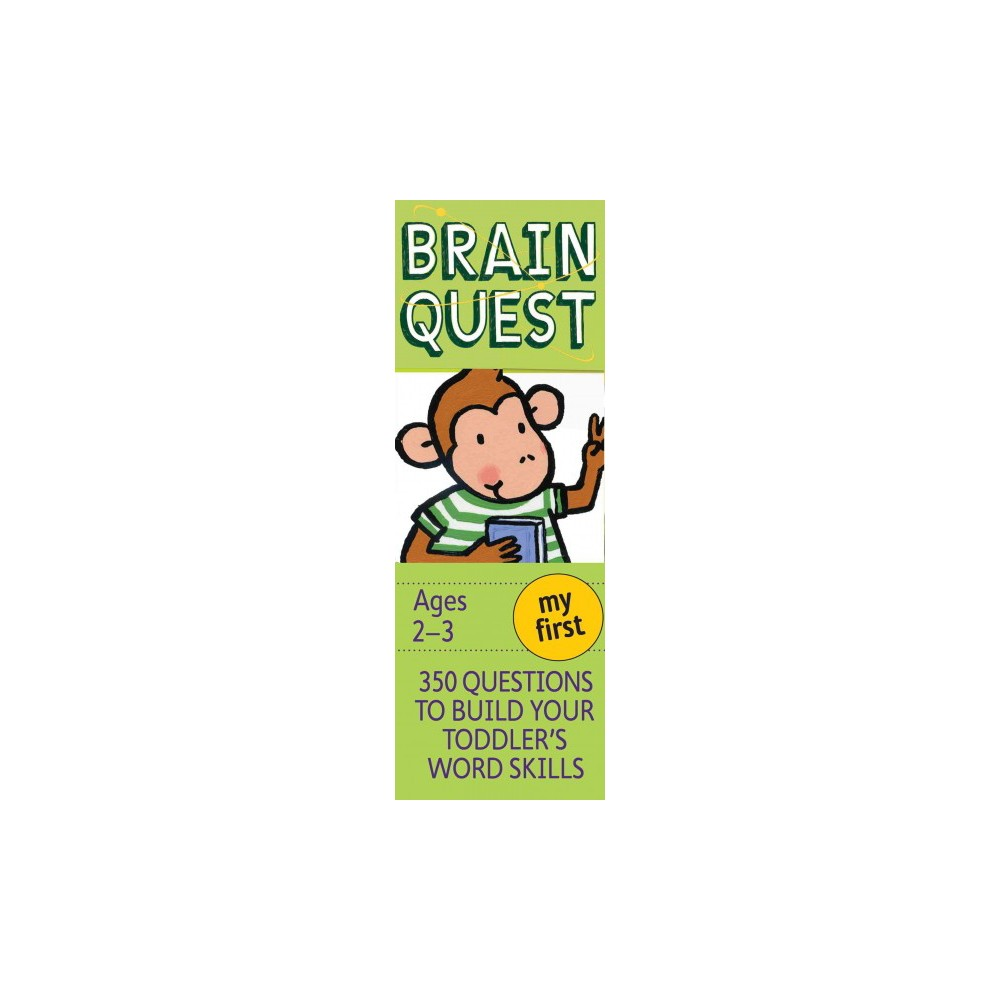 My First Brain Quest : 350 Questions to Build Your Toddler's Word Skills - (Paperback)