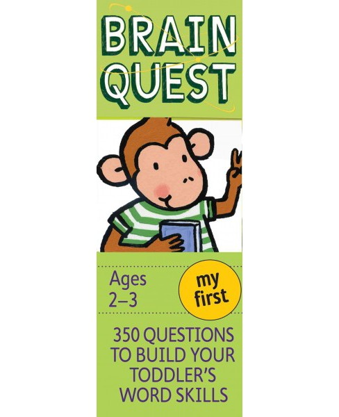 My First Brain Quest : 350 Questions to Build Your Toddler's Word Skills -  (Paperback) - image 1 of 1
