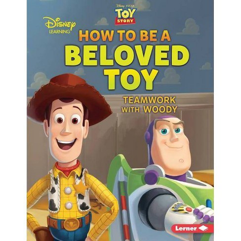 How to Be a Beloved Toy - (Disney Great Character Guides) by  Jennifer Boothroyd (Paperback) - image 1 of 1
