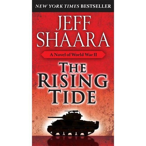 The Rising Tide - (World War II) by  Jeff Shaara (Paperback) - image 1 of 1