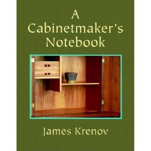 A Cabinetmaker's Notebook - (Woodworker's Library) by  James Krenov (Paperback) - image 1 of 1