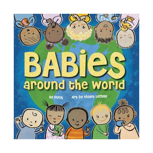 Babies Around the World - by  Puck (Board_book) - image 1 of 1