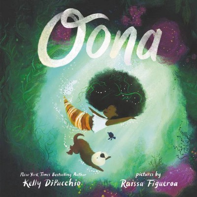 Oona - by Kelly Dipucchio (Hardcover)