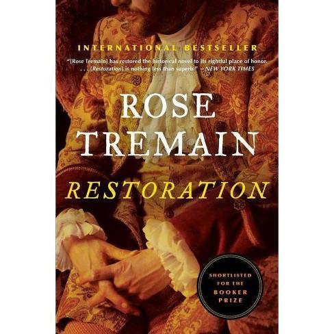 Restoration - by  Rose Tremain (Paperback) - image 1 of 1