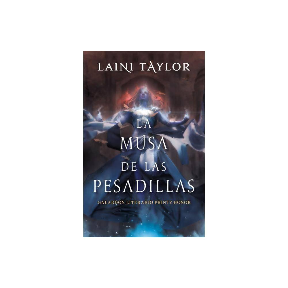 La Musa De Las Pesadillas Musa Of Nightmares By Laini Taylor Paperback