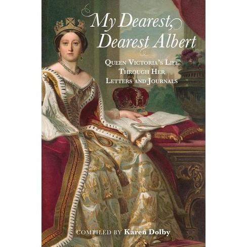 My Dearest, Dearest Albert - by  Karen Dolby (Hardcover) - image 1 of 1