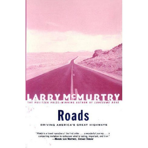 Roads - by  Larry McMurtry (Paperback) - image 1 of 1