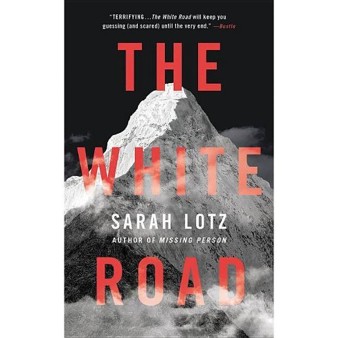 The White Road - by  Sarah Lotz (Paperback) - image 1 of 1
