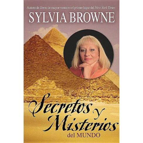 Secretos y Misterios del Mundo - by  Sylvia Browne (Paperback) - image 1 of 1