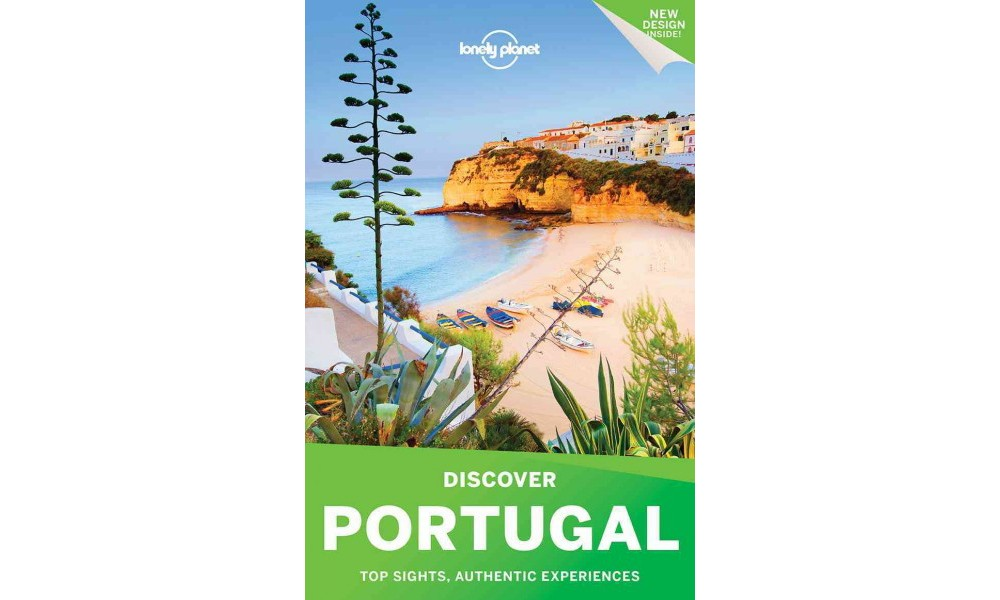 Lonely Planet Discover Portugal : Top Sights, Authentic Experiences (Paperback) (Marc Di Duca & Kate