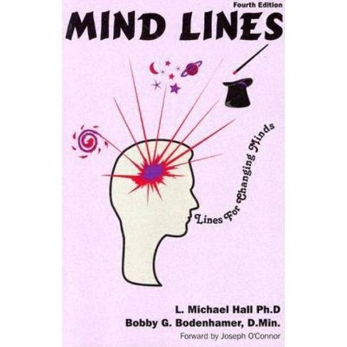 Mind-Lines - 5 Edition by  L Michael Hall & Bobby G Bodenhamer (Paperback) - image 1 of 1