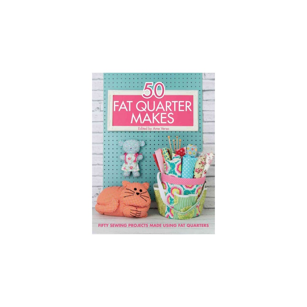 50 Fat Quarter Makes (Paperback)