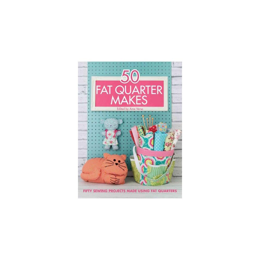 50 Fat Quarter Makes (Paperback)