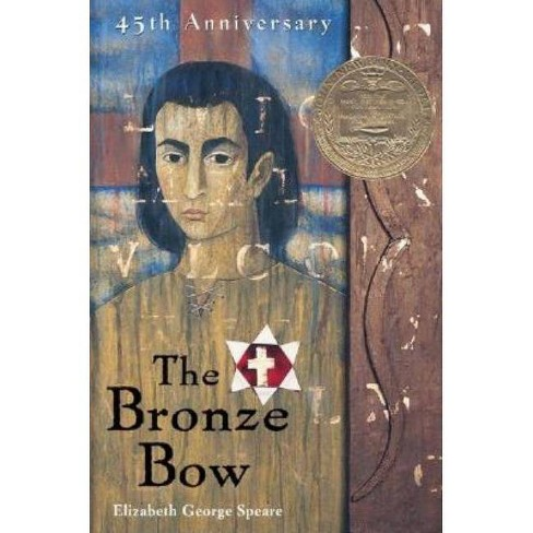 The Bronze Bow - By Elizabeth George Speare (Paperback) : Target