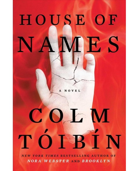House of Names -  by Colm Toibin (Hardcover) - image 1 of 1