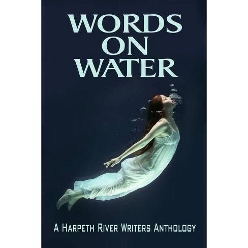 Words on Water - by  Harpeth River Writers (Paperback) - image 1 of 1