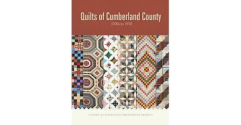 Quilts of Cumberland County : 1700s to 1970 (Hardcover) - image 1 of 1