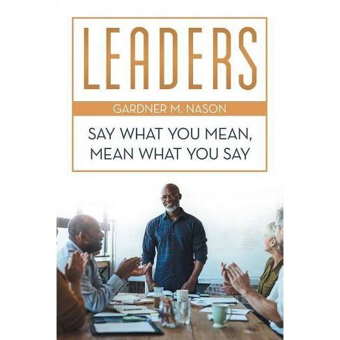 Leaders - by  Gardner M Nason (Paperback) - image 1 of 1