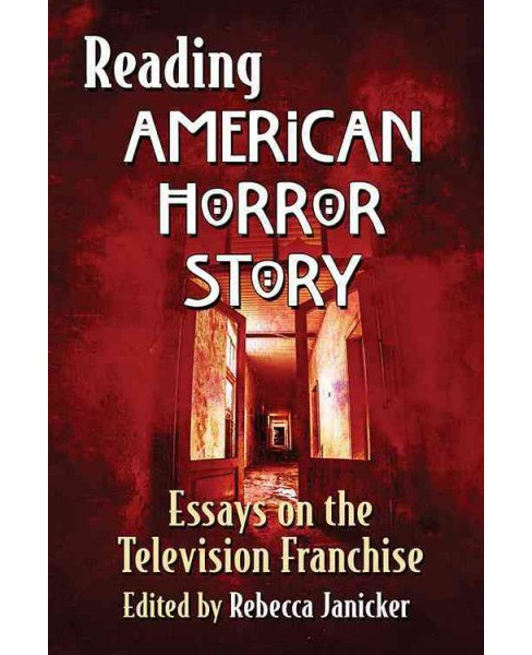 Reading American Horror Story : Essays on the Television Franchise (Paperback) - image 1 of 1