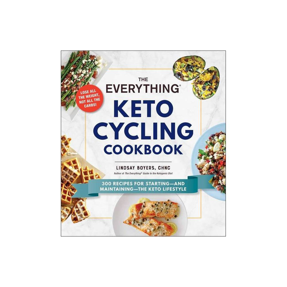 The Everything Keto Cycling Cookbook - (Everything ) by Lindsay Boyers (Paperback)