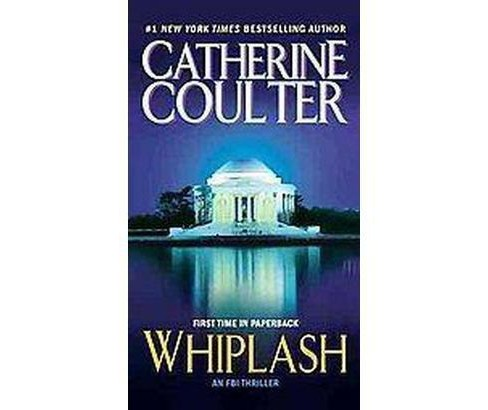 Whiplash (Reprint) (Paperback) by Catherine Coulter - image 1 of 1