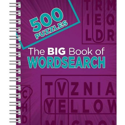 The Big Book Of Wordsearch - (Spiral Bound) : Target