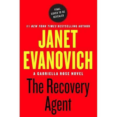 The Recovery Agent - by Janet Evanovich (Hardcover)