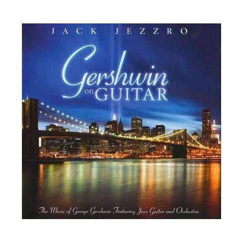 Jack Jezzro - Gershwin On Guitar: The Music (CD) - image 1 of 1