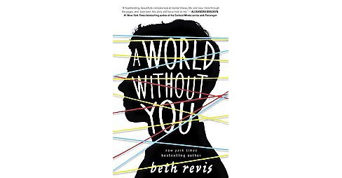 World Without You (Hardcover) (Beth Revis) - image 1 of 1