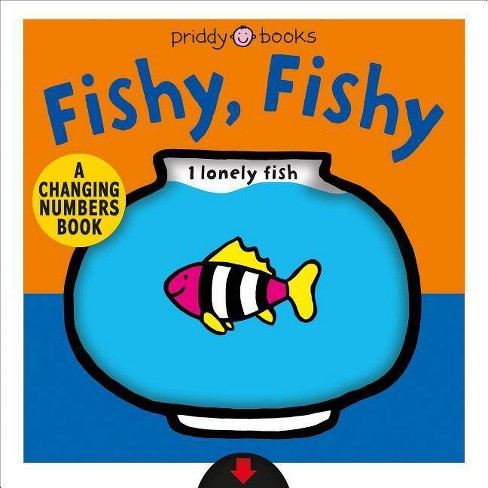A Changing Picture Book: Fishy, Fishy - by  Roger Priddy (Board_book) - image 1 of 1