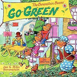 The Berenstain Bears Go Green (Paperback) by Jan Berenstain