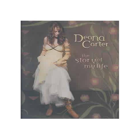 Deana Carter - Story Of My Life (CD)