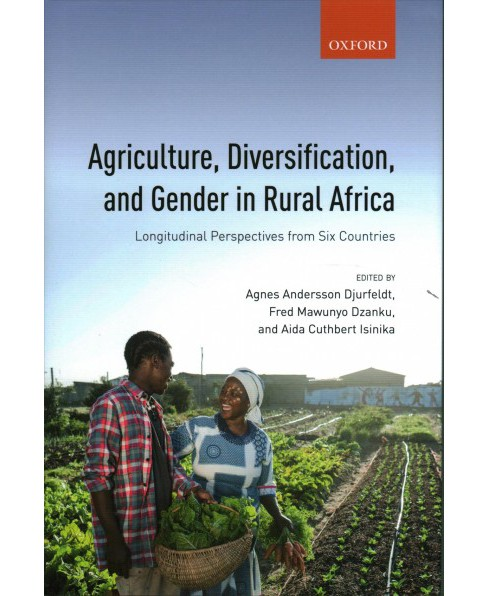 Agriculture, Diversification, and Gender in Rural Africa : Longitudinal Perspectives from Six Countries - image 1 of 1