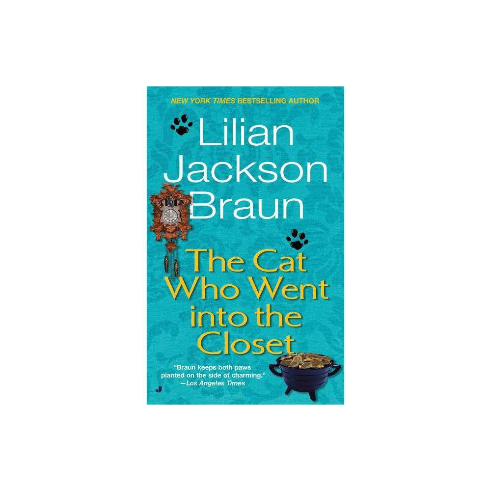 The Cat Who Went Into The Closet Cat Who By Lilian Jackson Braun Paperback