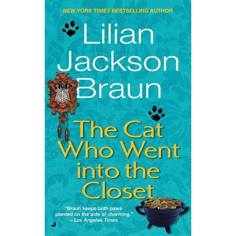 The Cat Who Went Into the Closet - (Cat Who...) by  Lilian Jackson Braun (Paperback) - image 1 of 1