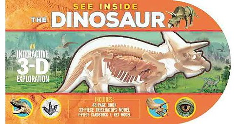 See Inside the Dinosaur : An Interactive 3-D Exploration (Hardcover) (Michael Bright) - image 1 of 1