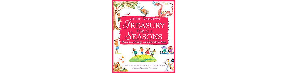 Baker Julie Andrews' Treasury for All Seasons : Poems and...