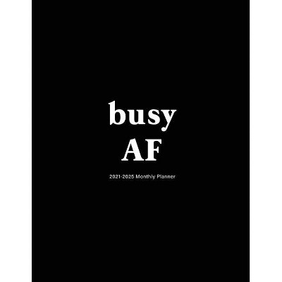 Busy AF - by  Edward Planners (Paperback)
