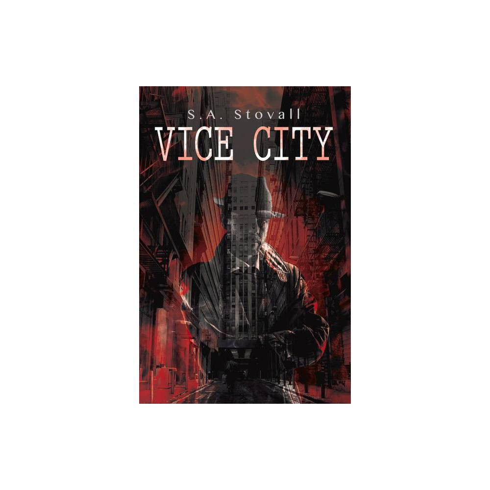 Vice City By S A Stovall Paperback