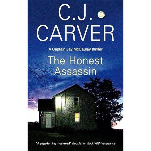 The Honest Assassin - by  C J Carver (Hardcover) - image 1 of 1
