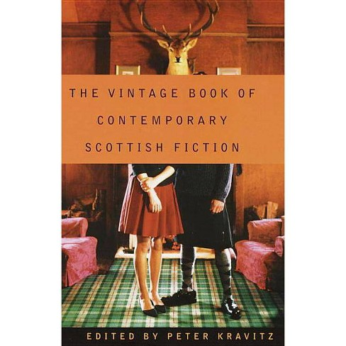 The Vintage Book of Contemporary Scottish Fiction - by  Peter Kravitz (Paperback) - image 1 of 1