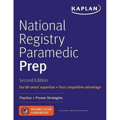 National Registry Paramedic Prep - (Kaplan Test Prep) 2nd Edition (Paperback) - image 1 of 1