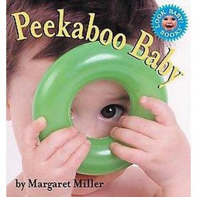 Peekaboo Baby - (Look Baby! Books)(Board Book)