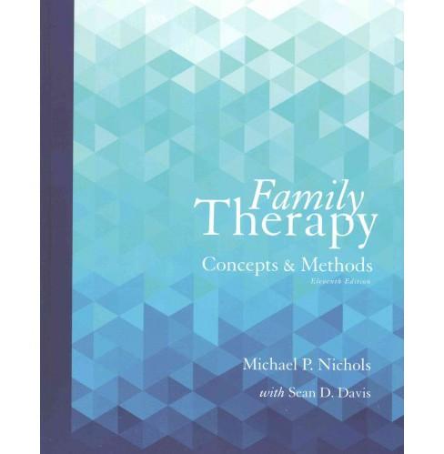 Family Therapy : Concepts and Methods (Enhanced) (Hardcover) (Michael P. Nichols) - image 1 of 1