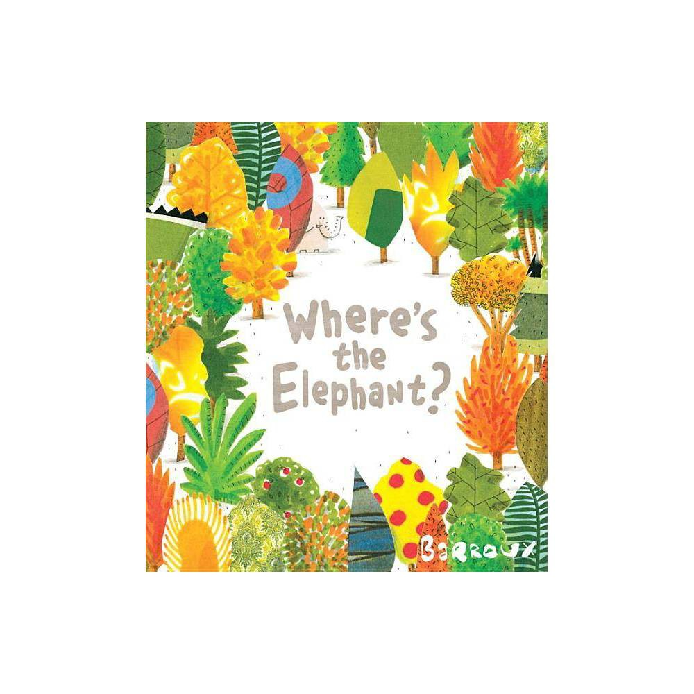 Where S The Elephant Hardcover